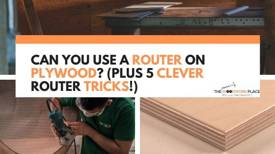 Plywood Router 25