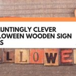 7 Hauntingly Clever Halloween Wooden Sign Ideas