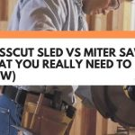 Crosscut Sled vs Miter Saw (What You Really Need To Know)