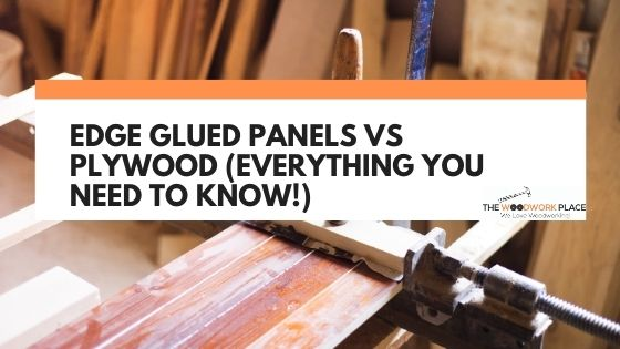 edge glued panels vs plywood