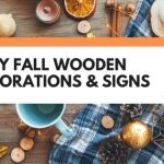 7 Incredibly Easy DIY Fall Wooden Decorations & Signs