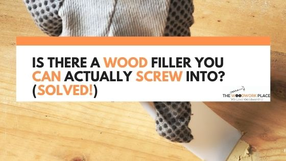 wood filler you can screw into