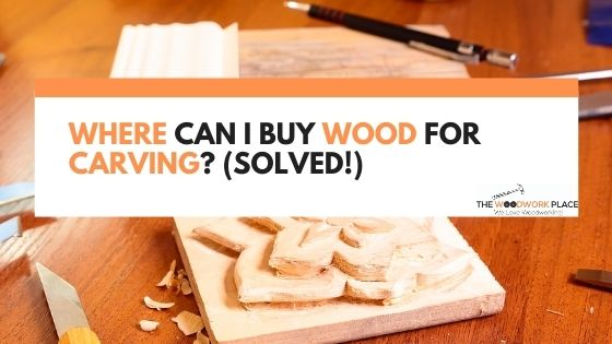 where can i buy wood for carving