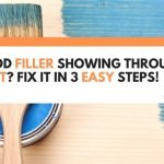 Wood Filler Showing Through Paint? Fix It In 3 Easy Steps!